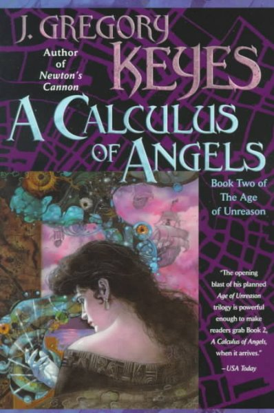 A Calculus of Angels (The Age of Unreason, Book 2) cover