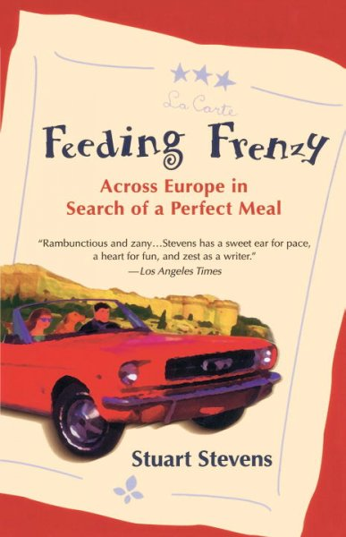 Feeding Frenzy: Across Europe in Search of the Perfect Meal cover