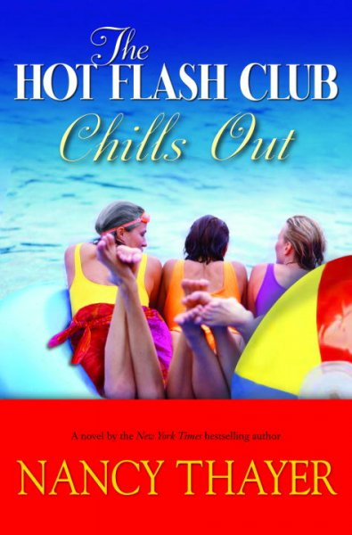 The Hot Flash Club Chills Out: A Novel cover