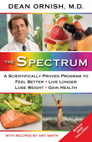 The Spectrum: A Scientifically Proven Program to Feel Better, Live Longer, Lose Weight, and Gain Health cover