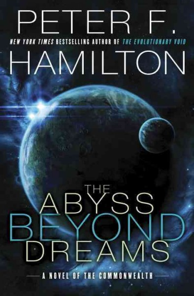 The Abyss Beyond Dreams: A Novel of the Commonwealth (Commonwealth: Chronicle of the Fallers) cover