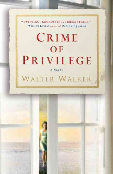 Crime of Privilege: A Novel cover