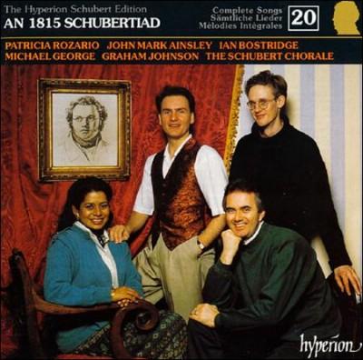 The Hyperion Schubert Edition 20 ~ An 1815 Schubertiad / Rozario, Ainsley, Bostridge, George; Graham cover