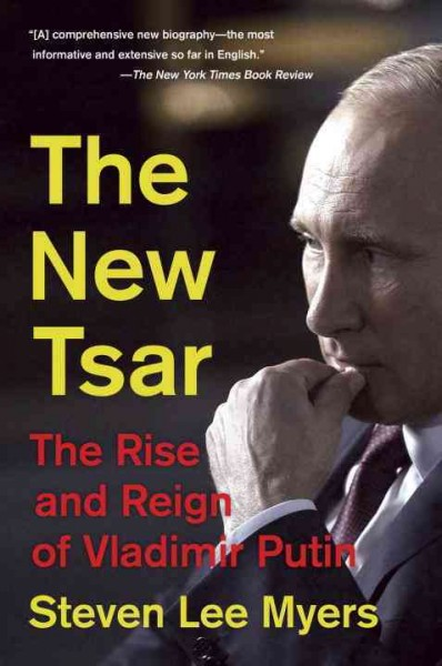 The New Tsar: The Rise and Reign of Vladimir Putin cover