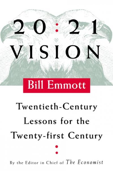 20:21 Vision: Twentieth-Century Lessons for the Twenty-first Century cover