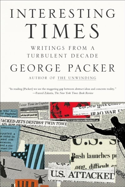 Interesting Times: Writings from a Turbulent Decade cover