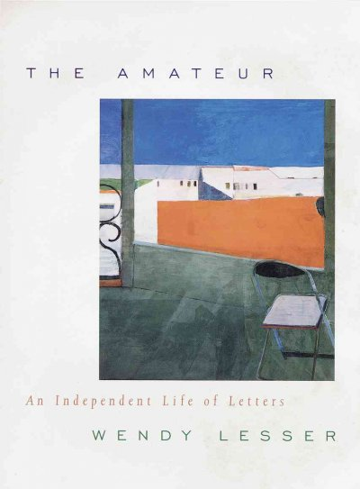 The Amateur: An Independent Life of Letters cover