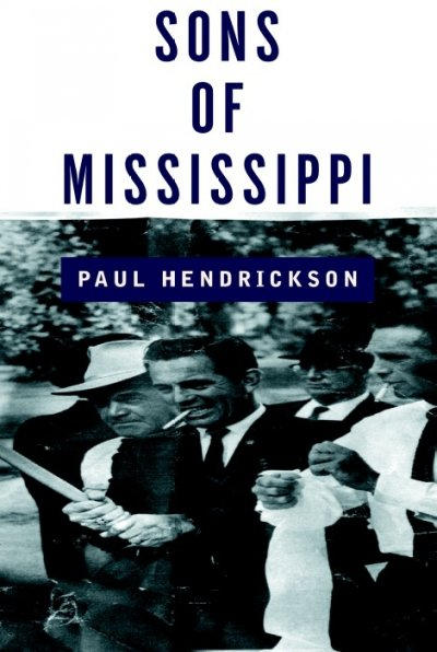 Sons of Mississippi: A Story of Race and Its Legacy cover