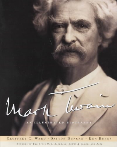 Mark Twain: An Illustrated Biography cover