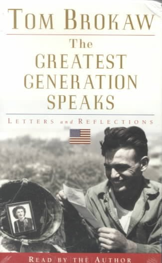 The Greatest Generation Speaks (Tom Brokaw) cover