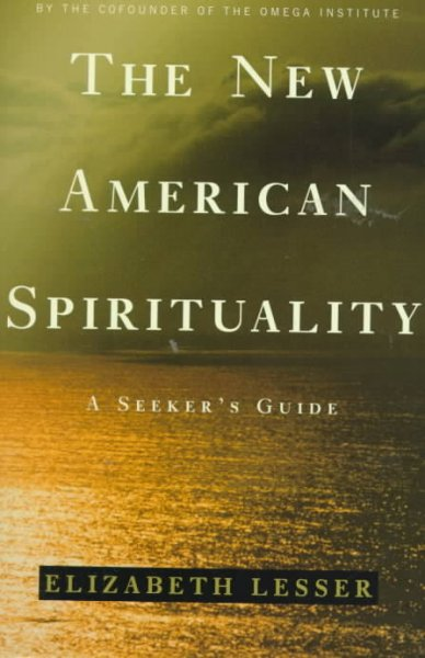 The New American Spirituality: A Seeker's Guide cover