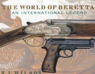 The World of Beretta: An International Legend cover