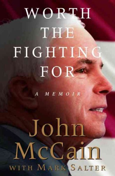 Worth the Fighting For: A Memoir cover