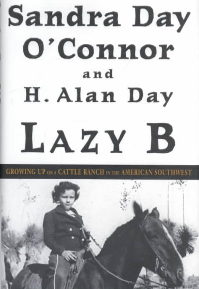 Lazy B: Growing Up on a Cattle Ranch in the American Southwest cover