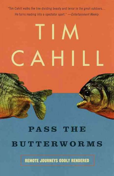 Pass the Butterworms: Remote Journeys Oddly Rendered cover