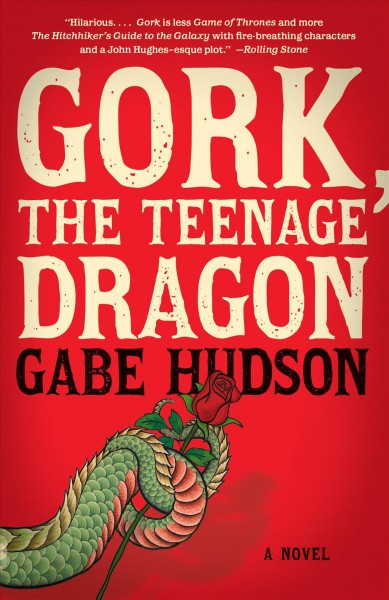 Gork, the Teenage Dragon: A Novel (Vintage Contemporaries) cover