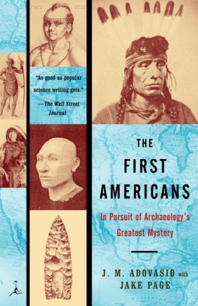 The First Americans: In Pursuit of Archaeology's Greatest Mystery (Modern Library Paperbacks) cover