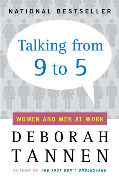 Talking from 9 to 5: Women and Men at Work cover