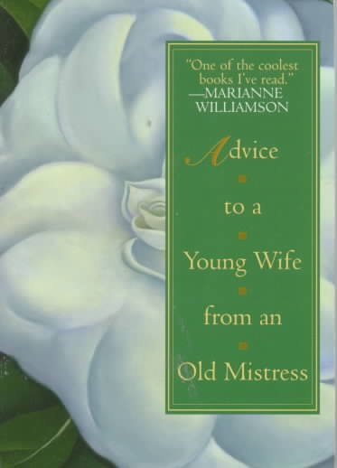 Advice to a Young Wife from An Old Mistress cover
