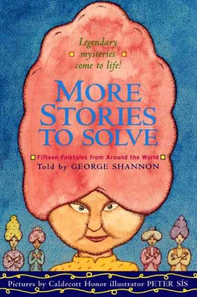 More Stories to Solve: Fifteen Folktales from Around the World cover