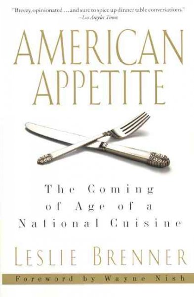 American Appetite: The Coming of Age of a National Cuisine cover