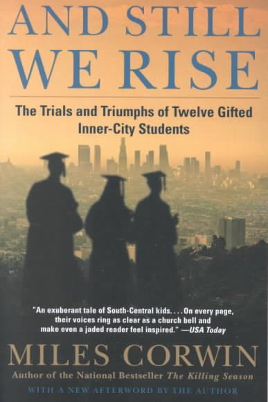 And Still We Rise: The Trials and Triumphs of Twelve Gifted Inner-City Students