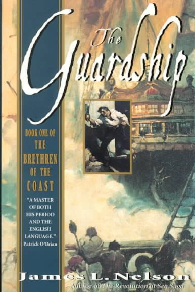 The Guardship (The Brethren of the Coast #1) (Book 1) cover