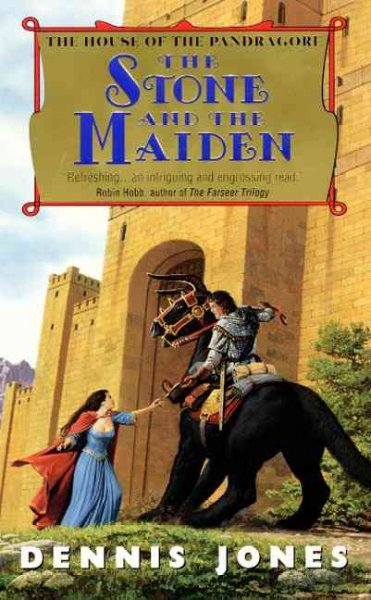 The Stone and the Maiden (House of the Pandragore, Book 1)