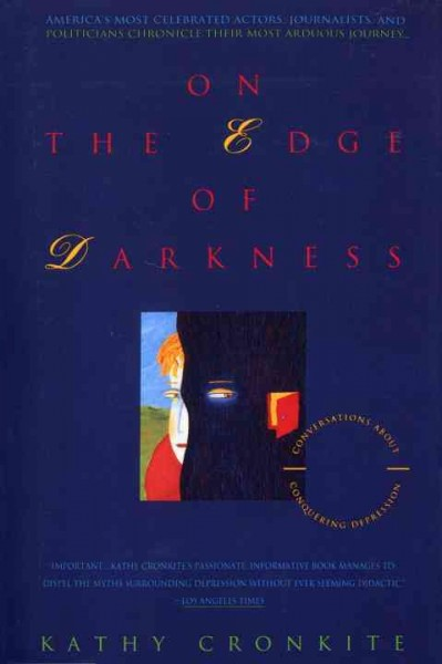 On the Edge of Darkness: Conversations About Conquering Depression cover