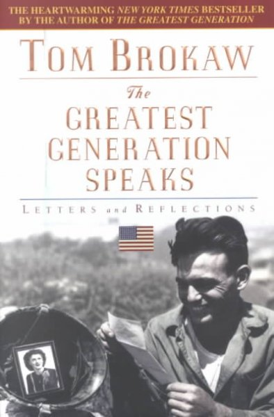The Greatest Generation Speaks: Letters and Reflections cover