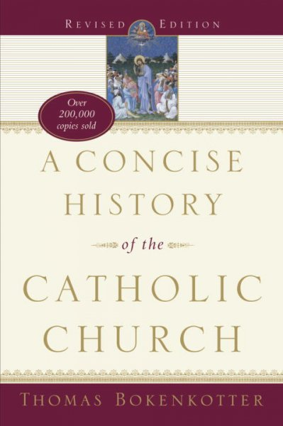 A Concise History of the Catholic Church, Revised and Expanded Edition