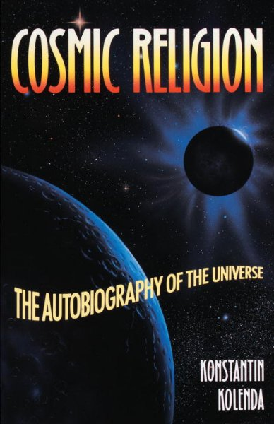 Cosmic Religion: An Autobiography of the Universe cover