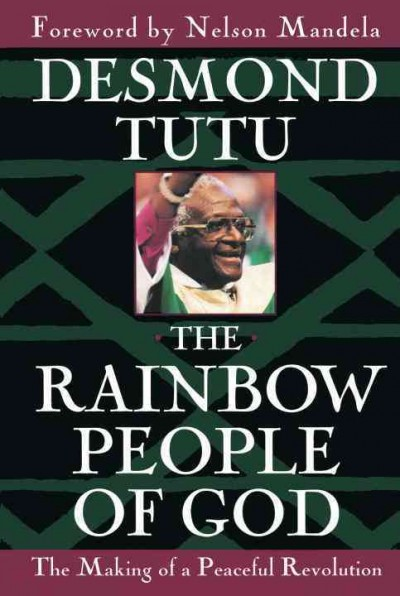 The Rainbow People of God: The Making of a Peaceful Revolution cover