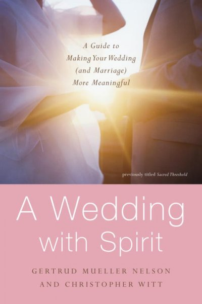 Sacred Threshold: Rituals and Readings for a Wedding with Spirit cover