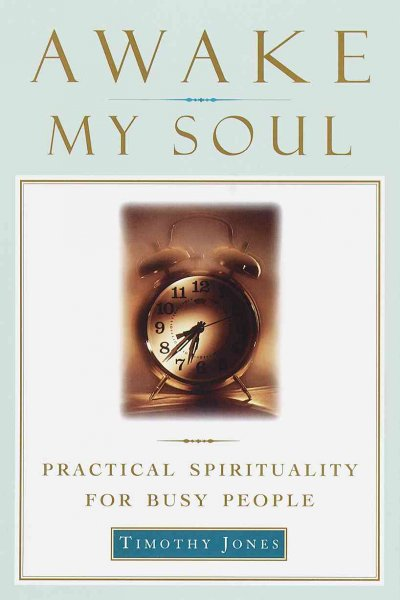 Awake My Soul: Practical spirituality for busy people cover
