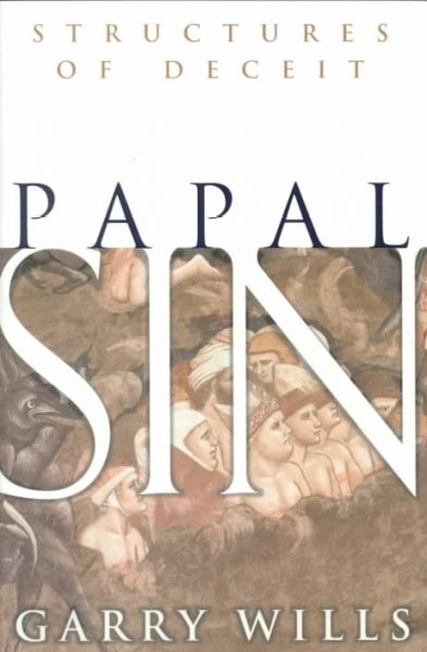Papal Sin: Structures of Deceit cover