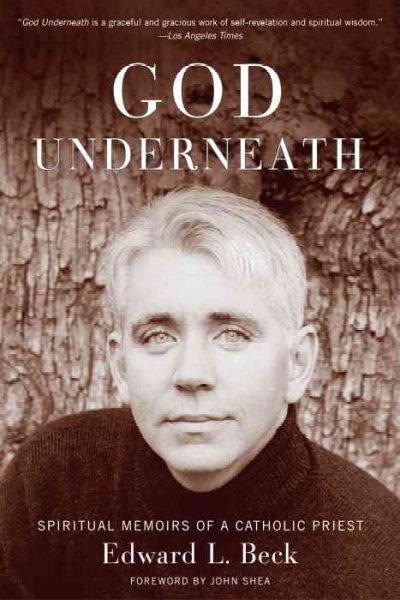 God Underneath: Spiritual Memoirs of a Catholic Priest cover