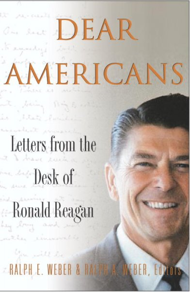 Dear Americans: Letters from the Desk of Ronald Reagan cover