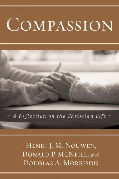 Compassion: A Reflection on the Christian Life cover