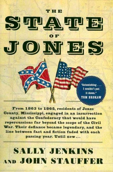 The State of Jones: The Small Southern County That Seceded from the Confederacy cover
