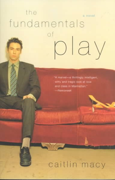 The Fundamentals of Play: A Novel cover