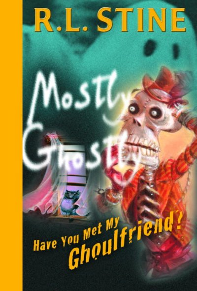 Have You Met My Ghoulfriend? (Mostly Ghostly) cover