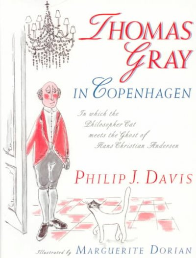 Thomas Gray in Copenhagen: In Which the Philosopher Cat Meets the Ghost of Hans Christian Andersen cover