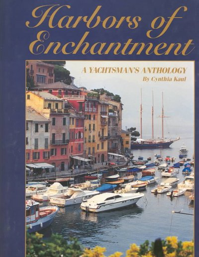 Harbors of Enchantment: A Yachtsman's Anthology cover