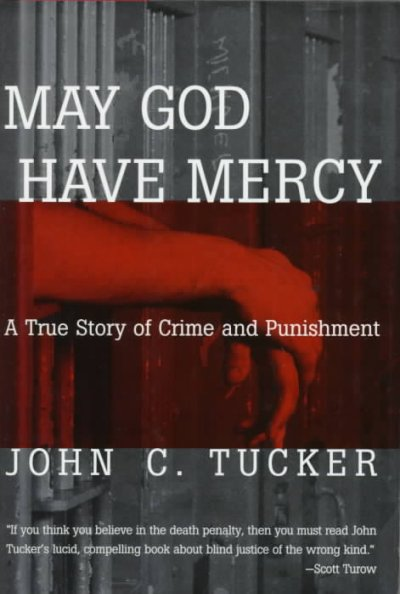 May God Have Mercy: A True Story of Crime and Punishment cover