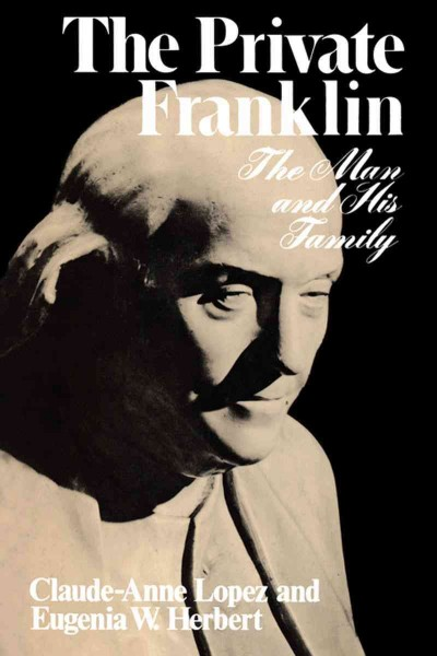 The Private Franklin: The Man and His Family cover