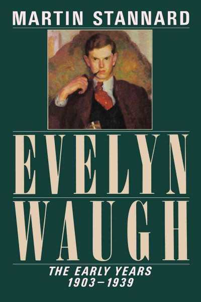 Evelyn Waugh: The Early Years 1903-1939 (Vol. 1) cover