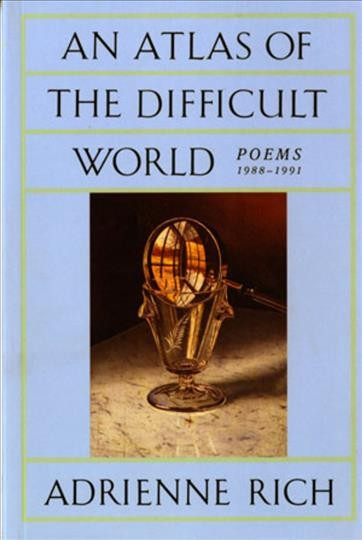 An Atlas of the Difficult World: Poems 1988-1991 cover