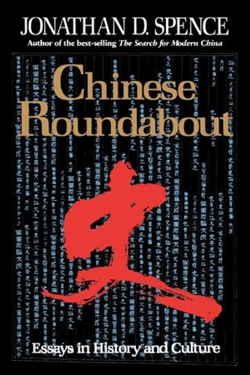 Chinese Roundabout: Essays in History and Culture cover
