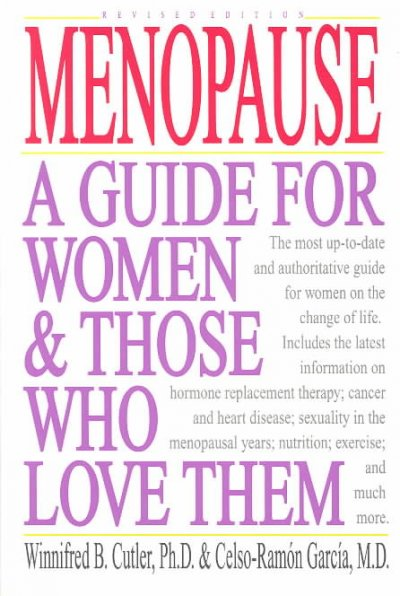 Menopause: A Guide for Women and Those Who Love Them cover